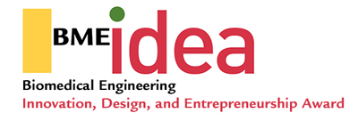 BMEidea-Biomedical Engineering-Innovation, Design, and Entrepreneurship Award